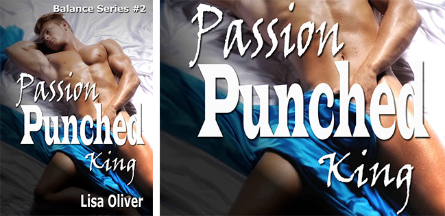 BLOG TOUR: Passion Punched King by Lisa Oliver