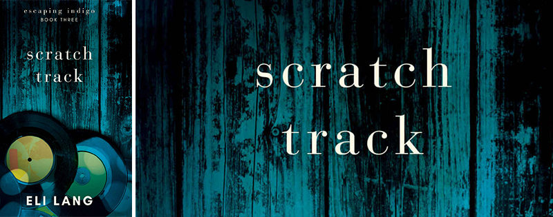 BLOG TOUR: Scratch Track by Eli Lang
