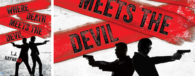 NEW RELEASE REVIEW: Where Death Meets the Devil by L.J. Hayward