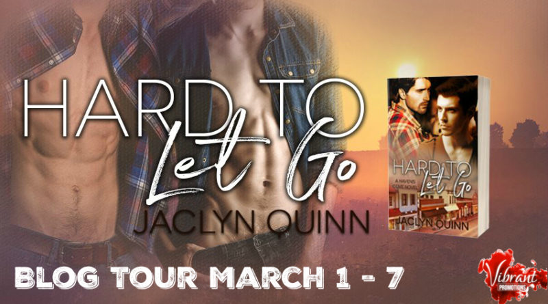 BLOG TOUR: Hard to Let Go by Jaclyn Quinn