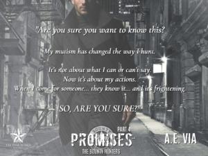 Promises Part 4 by A.E. Via
