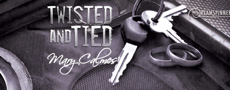 RELEASE DAY REVIEW: Twisted and Tied by Mary Calmes