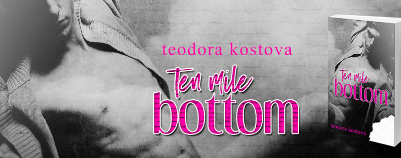 NEW RELEASE REVIEW: Ten Mile Bottom by Teodora Kostova
