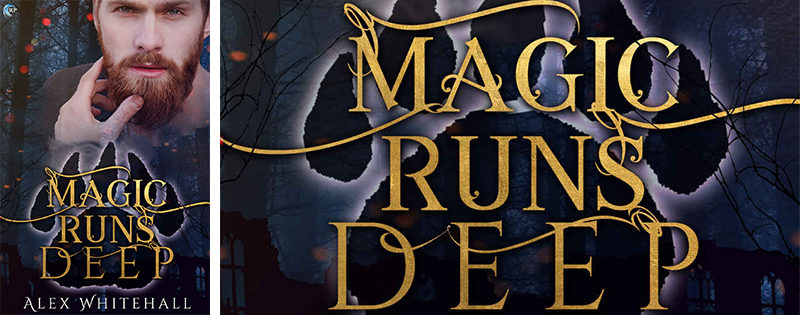 BLOG TOUR: Magic Runs Deep by Alex Whitehall