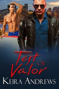 NEW RELEASE REVIEW: Test of Valor by Keira Andrews