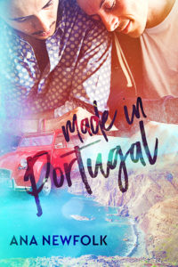 Get Made In Portugal by Ana Newfolk on Amazon & Kindle Unlimited