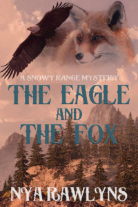 Get The Eagle and the Fox by Nya Rawlyns on Amazon & Kindle Unlimited