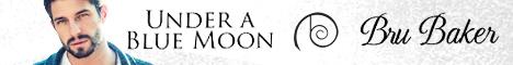 Buy Under a Blue Moon by Bru Baker on Amazon