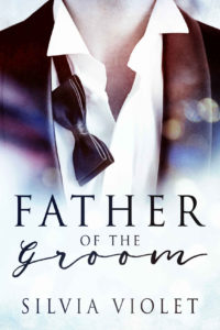 Buy Father of the Groom by Silvia Violet on Amazon