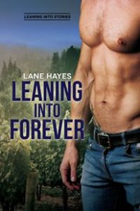 Get Leaning Into Forever by Lane Hayes on Amazon & Kindle Unlimited