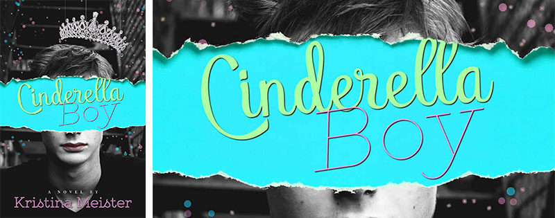 NEW RELEASE REVIEW: Cinderella Boy by Kristina Meister