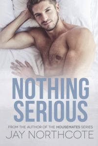 Get Nothing Serious by Jay Northcote on Amazon & Kindle Unlimited