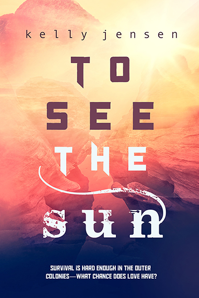 Buy To See the Sun by Kelly Jensen on Amazon Universal