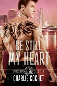 Get Be Still My Heart by Charlie Cochet