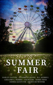 Buy Summer Fair by Harley Easton, Annabeth Leong, Gregory L. Norris, R.L. Merrill, CM Peters, Marie Piper, Sienna Saint-Cyr, Arden de Winter on Amazon Universal
