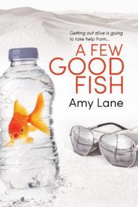 Buy A Few Good Fish by Amy Lane on Amazon Universal