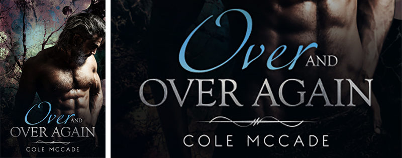 NEW RELEASE REVIEW: Over and Over Again by Cole McCade