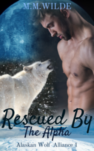Get Rescued by the Alpha by M.M. Wilde on Amazon & Kindle Unlimited