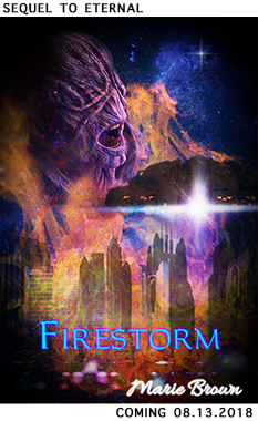 Get Eternal by Marie Brown and catch up before the August 13th release of Firestorm