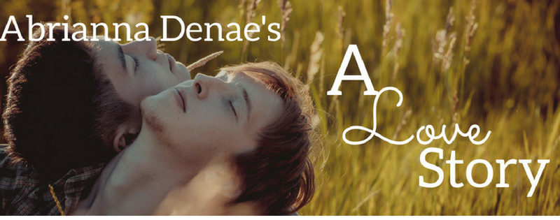 BOOK TOUR: A Love Story by Abrianna Denae