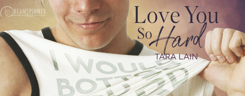 AUDIO REVIEW: Love You So Hard by Tara Lain