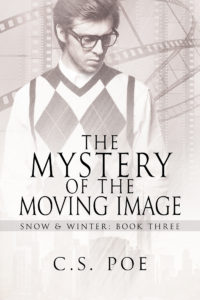 Buy The Mystery of the Moving Image by C.S. Poe on Amazon Universal