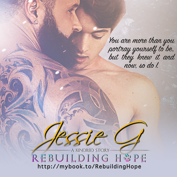 Rebuilding Hope by Jessie G