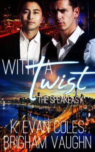 Buy With a Twist by K. Evan Coles and Brigham Vaughn