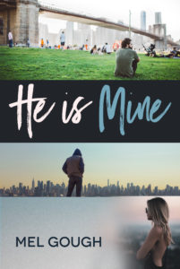 Get He Is Mine by Mel Gough on Amazon & Kindle Unlimited