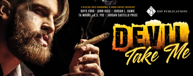 ANTHOLOGY REVIEW: Devil Take Me by Jordan L Hawk, T.A. Moore, Ginn Hale, C.S. Poe, Rhys Ford, Jordan Castillo Price