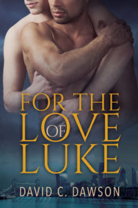 Buy For the Love of Luke by David C. Dawson on Amazon
