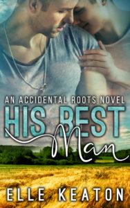 Buy His Best Man by Elle Keaton on Amazon