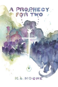 Buy A Prophecy for Two by K.L. Noone on Amazon