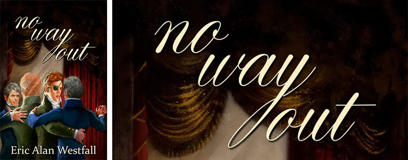 BLOG TOUR: No Way Out by Eric Alan Westfall