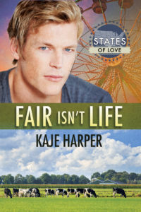 Buy Fair Isn't Life by Kaje Harper on Amazon