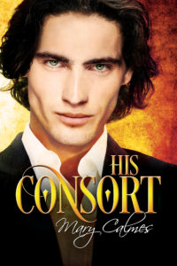Buy His Consort by Mary Calmes on Amazon