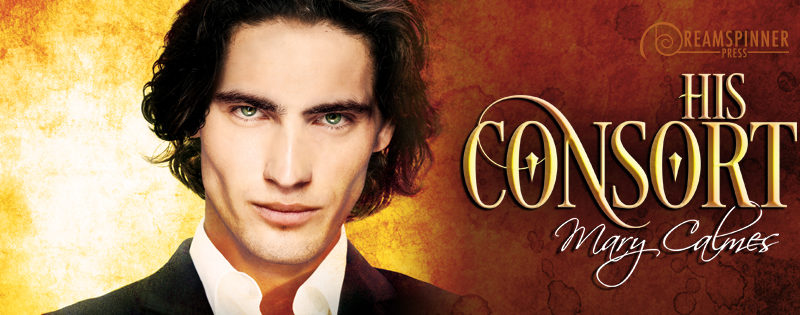 NEW RELEASE REVIEW: His Consort by Mary Calmes