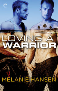 Buy Loving A Warrior by Melanie Hansen on Amazon