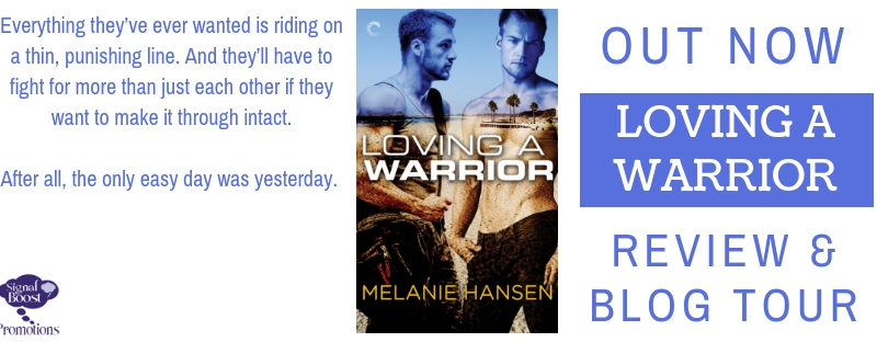 NEW RELEASE REVIEW: Loving A Warrior by Melanie Hansen