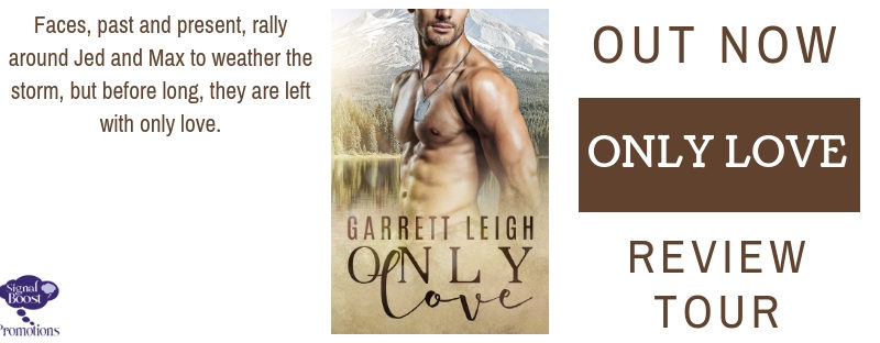 MENAGE-A-REVIEW: Only Love by Garrett Leigh