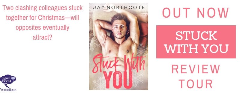 NEW RELEASE REVIEW: Stuck With You by Jay Northcote