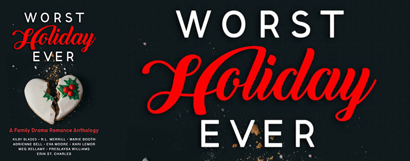 BOOK TOUR: WORST HOLIDAY EVER ANTHOLOGY