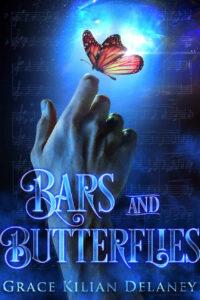Bars and Butterflies by Grace Kilian Delaney