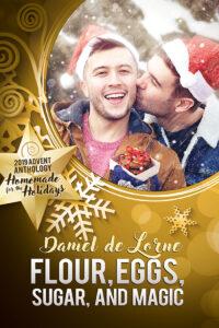 Xanthe's Review: Flour, Eggs, Sugar, and Magic By Daniel de Lorne on Amazon