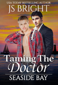 Taming the Doctor by JS Bright