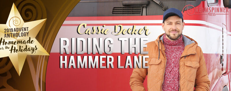 Riding the Hammer Lane by Cassie Decker