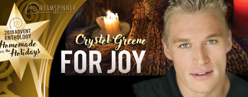 For Joy by Crystel Greene