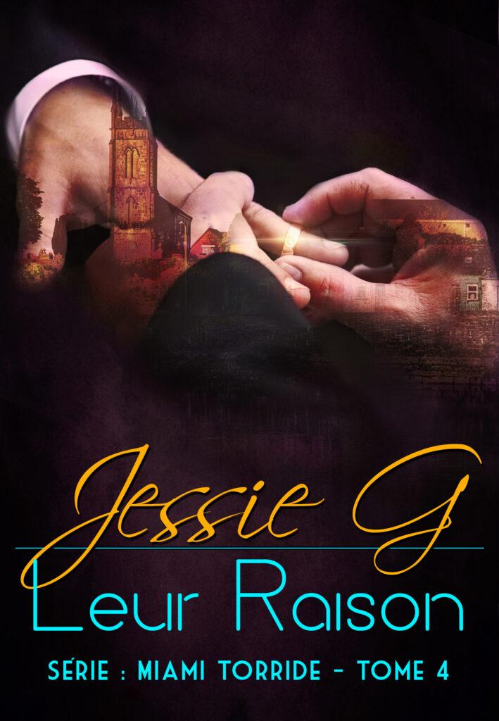 Leur Raison by Jessie G