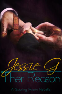 Their Reason by Jessie G | Sizzling Miami 4