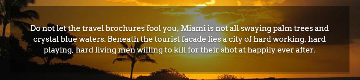 Sizzling Miami Series